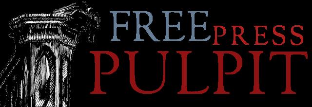 Free Press Pulpit